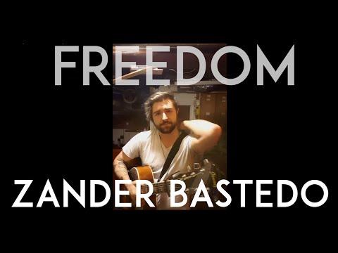 Freedom - Zander Bastedo