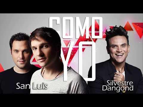 San Luis, Silvestre Dangond- Como Yo (Letra)