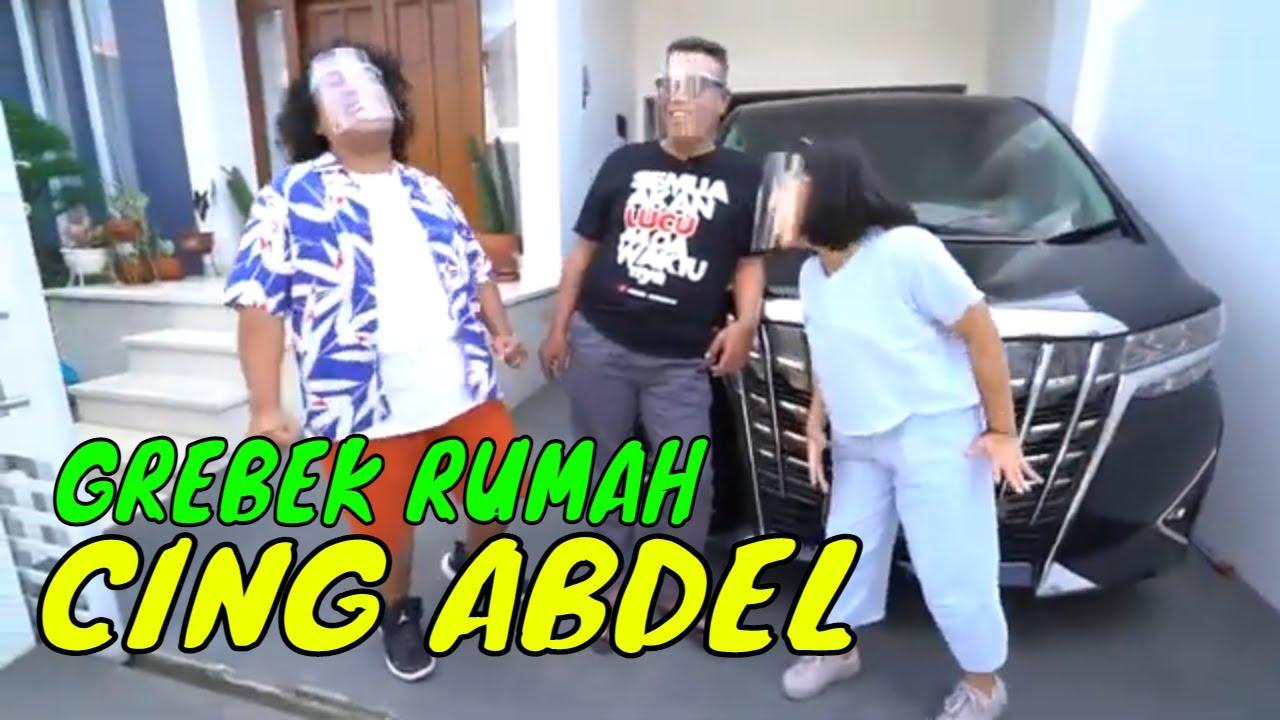 Gerebek Rumah Abdel Achrian | SOBAT MISQUEEN