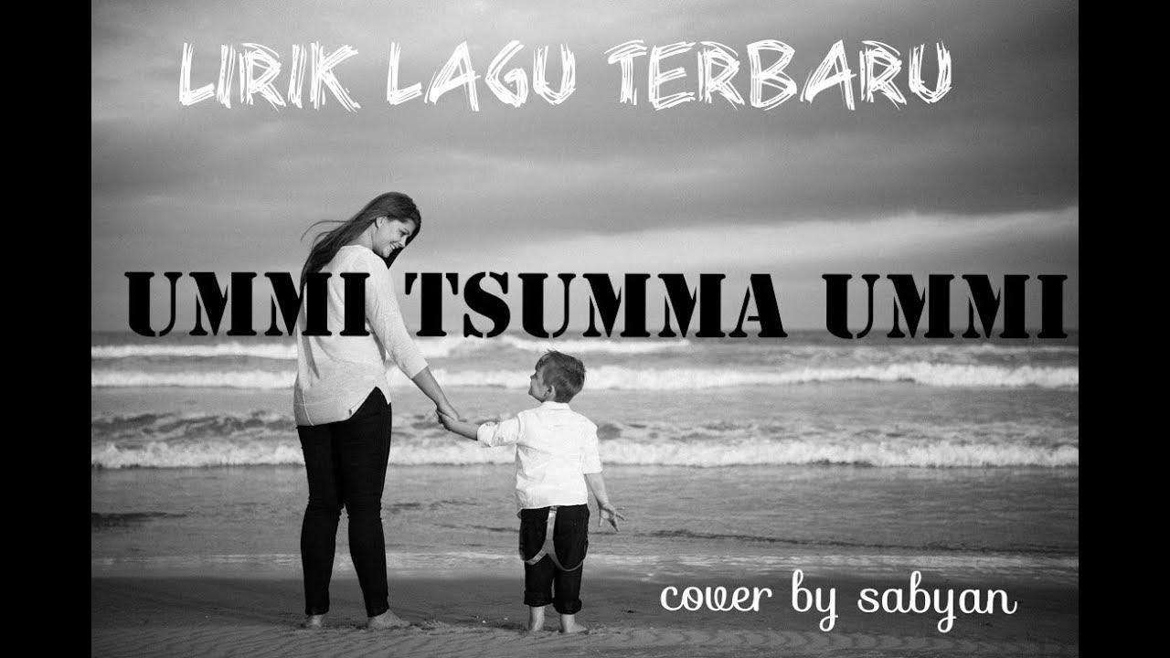 UMMI TSUMMA UMMI song lyrics translated in English And Malay