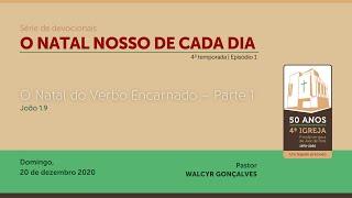 O NATAL NOSSO DE CADA DIA – 4ª temporada | Série de devocionais.