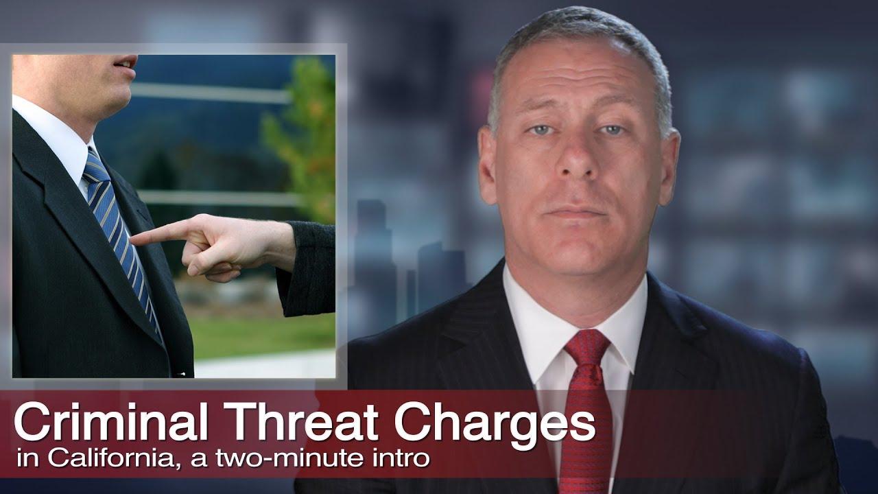 Criminal Threats | Los Angeles Criminal Threat Lawyer