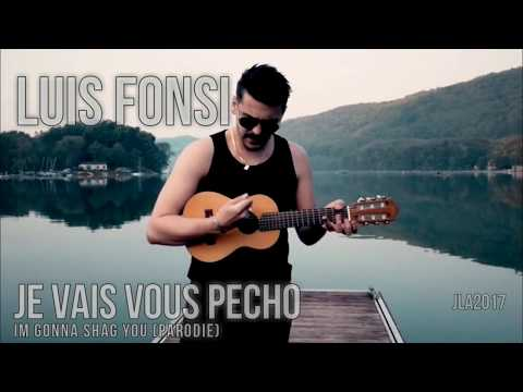 LUIS FONSI - Je vais vous pecho - Parodie