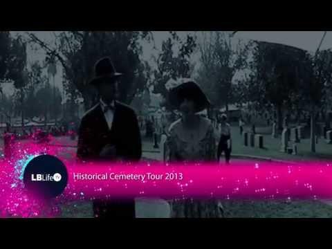 Historical Cemetery Tour - Long Beach Life TV