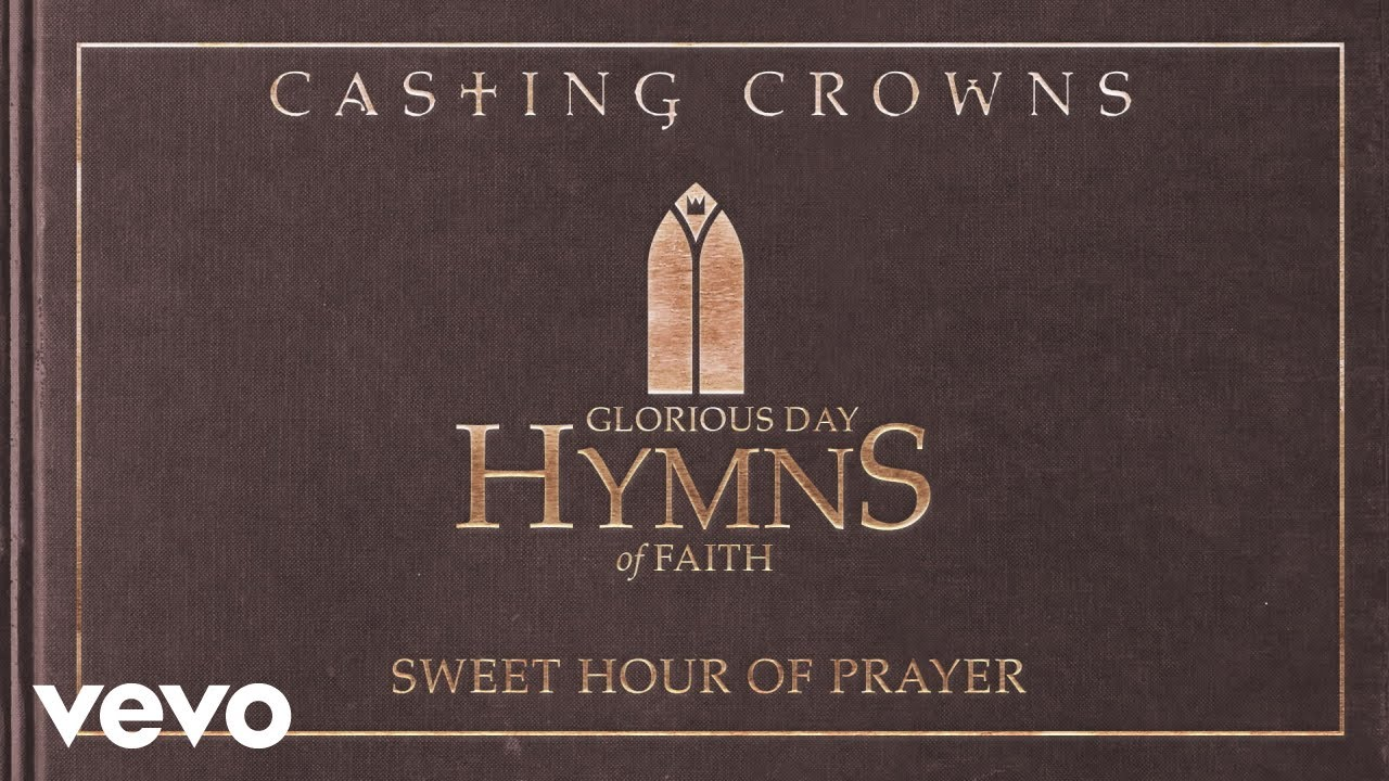 Casting Crowns - Sweet Hour of Prayer (Acoustic)