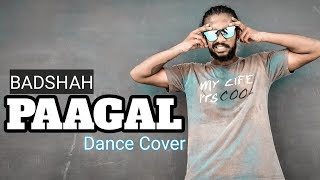 Badshah | Paagal | DANCE CHOREOGRAPHY | Official Music | Latest Hit Song 2019