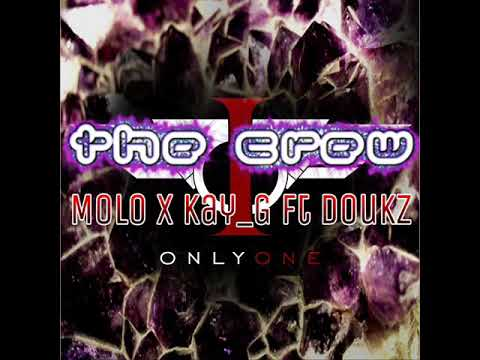 Molo x Kay_G ft Doukz - Only One