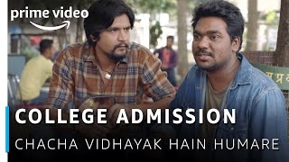 Zakir Khan Comedy - College Admission | Chacha Vidhayak Hain  Humare | Amazon Prime Video