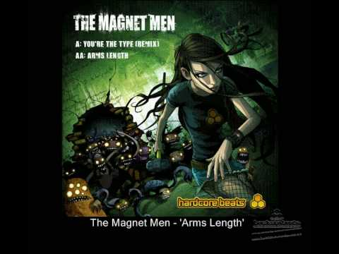'Arms Length' - The Magnet Men - Hardcore Beats