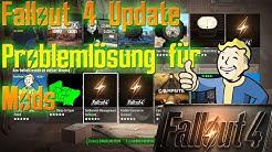 Fallout 4 Update - Problemlösung für Mods und Abstürze