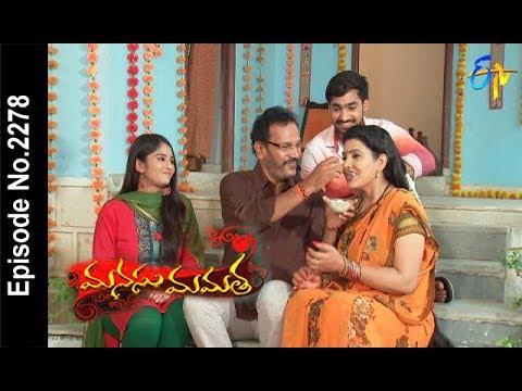 Manasu Mamata | 10th May 2018   | Full Episode No 2278| ETV Telugu