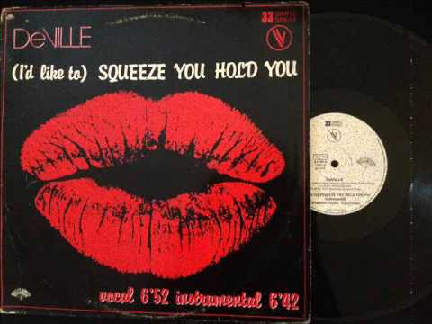 DeVille - (I'd Like To) Squeeze You Hold You (Instrumental)