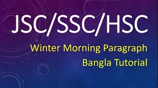 Download Video Winter Morning Paragraph for JSC/SSC/HSC English 1st & 2nd Paper with Bangla Tutorial MP3 3GP MP4
