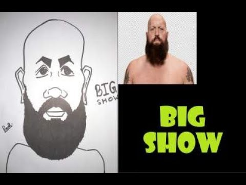 how to draw a caricature of big show youtube