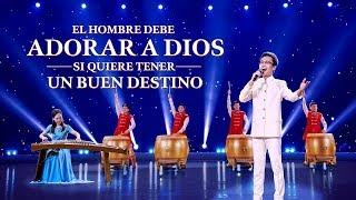 Música cristiana de adoración | El hombre debe adorar a Dios si quiere tener un buen destino