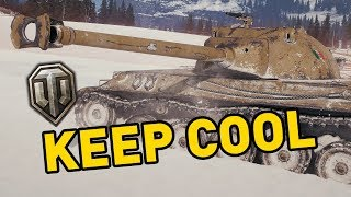 World of Tanks || Keep Cool