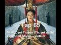 Mị Nguyệt Truyện (Thuyết minh) Tập 65--Legend of Miyue--vietsub