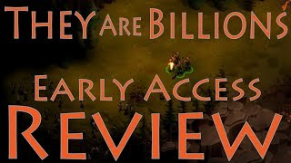 They Are Billions Review - Early Access First look (Jan 2018) (Video Game Video Review)