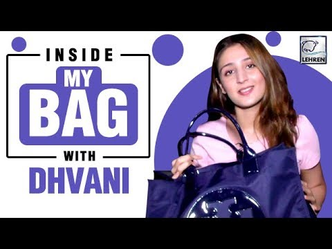 Inside My Bag With Dhvani Bhanushali   Exclusive Interview