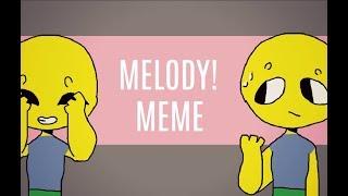 Melody! MEME || Roblox || Remake