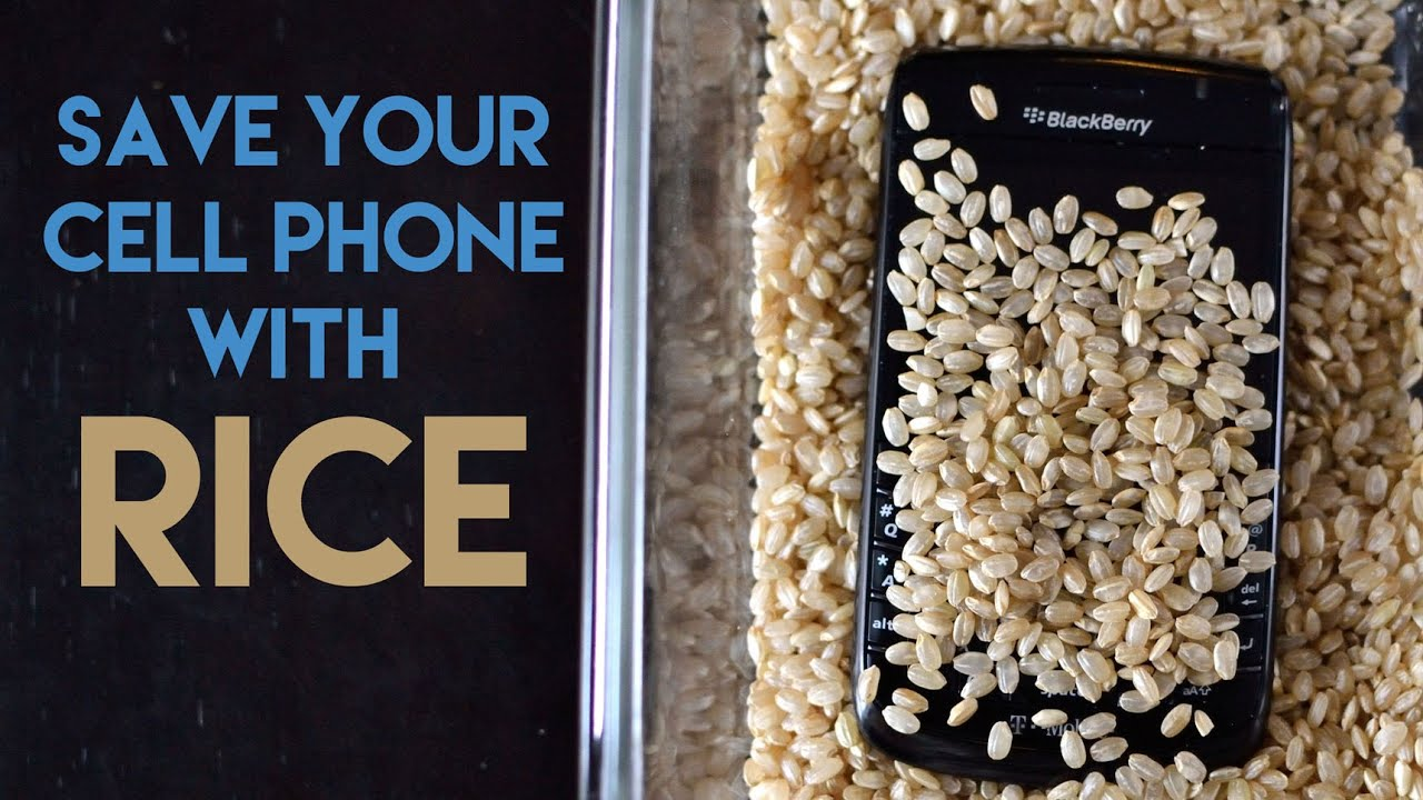 How Putting a Cell Phone in a Bag of Rice Helps With Water Damage