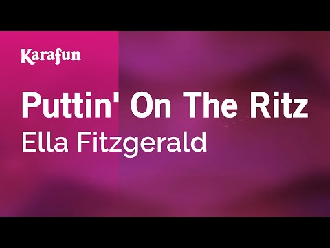 Karaoke Puttin' On The Ritz - Ella Fitzgerald *