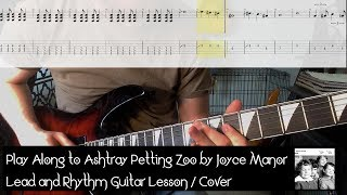 Play Along to Ashtray Petting Zoo by Joyce Manor | Lead and Rhythm Guitar Lesson / Cover