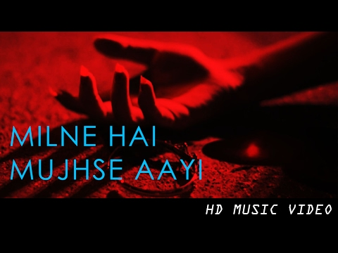 Milne Hai Mujhse Aayi - Music Video Infinite Love
