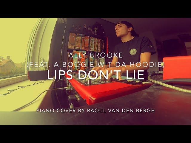 Ally Brooke - Lips Don't Lie (feat. A Boogie Wit Da Hoodie) [Piano Cover + Sheets]