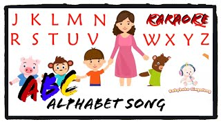 ABC Song Karaoke With Lyrics (2018) - Sing Along Learn ABC Alphabet Song The Fun Way