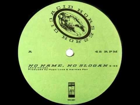 ACID HORSE - No Name, No Slogan (Hypo Luxa & Hermes Pan)