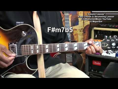 How To Play Autumn Leaves Easy Chord TABS & Strumming On Guitar EricBlackmonGuitar HD