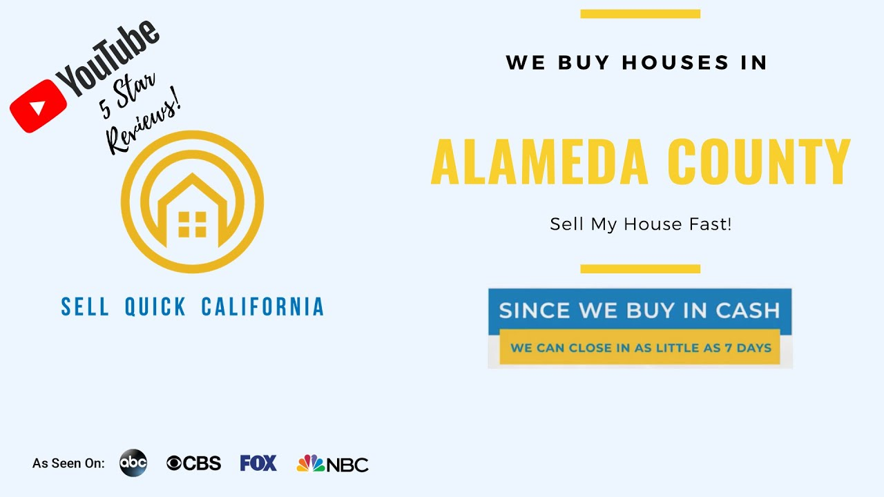 "We Buy Houses In Alameda County | Asking to ""Sell My House Fast?"""