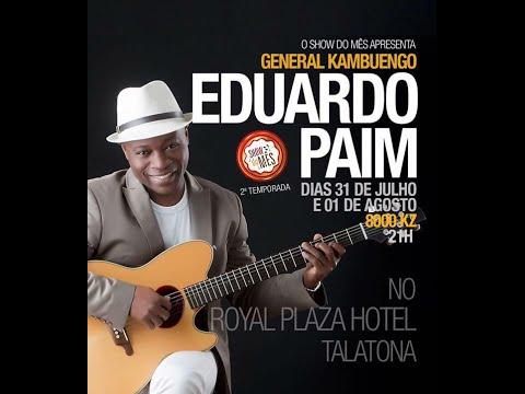 SHOW DO MÊS - EDUARDO PAIM - DIA 1