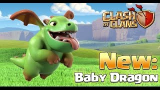 Clash of Clans - NEW TROOP! Baby Dragon! Gameplay and Strategy (Sneak Peek)