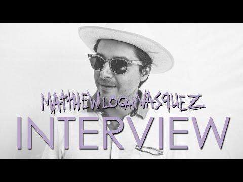 Matthew Logan Vasquez  Interview   Delta Spirit