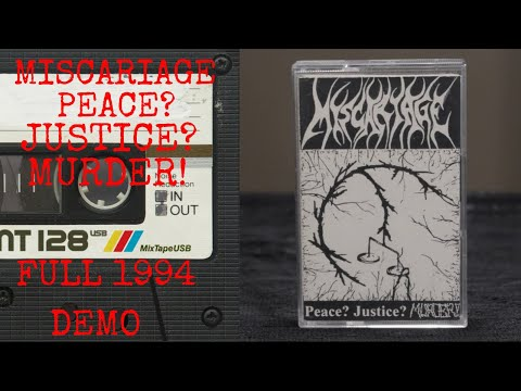 Miscariage Peace? Justice? Murder! Full Demo 1994 German Thrash