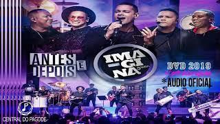 Imagina-Samba - DVD Antes e Depois (2020)