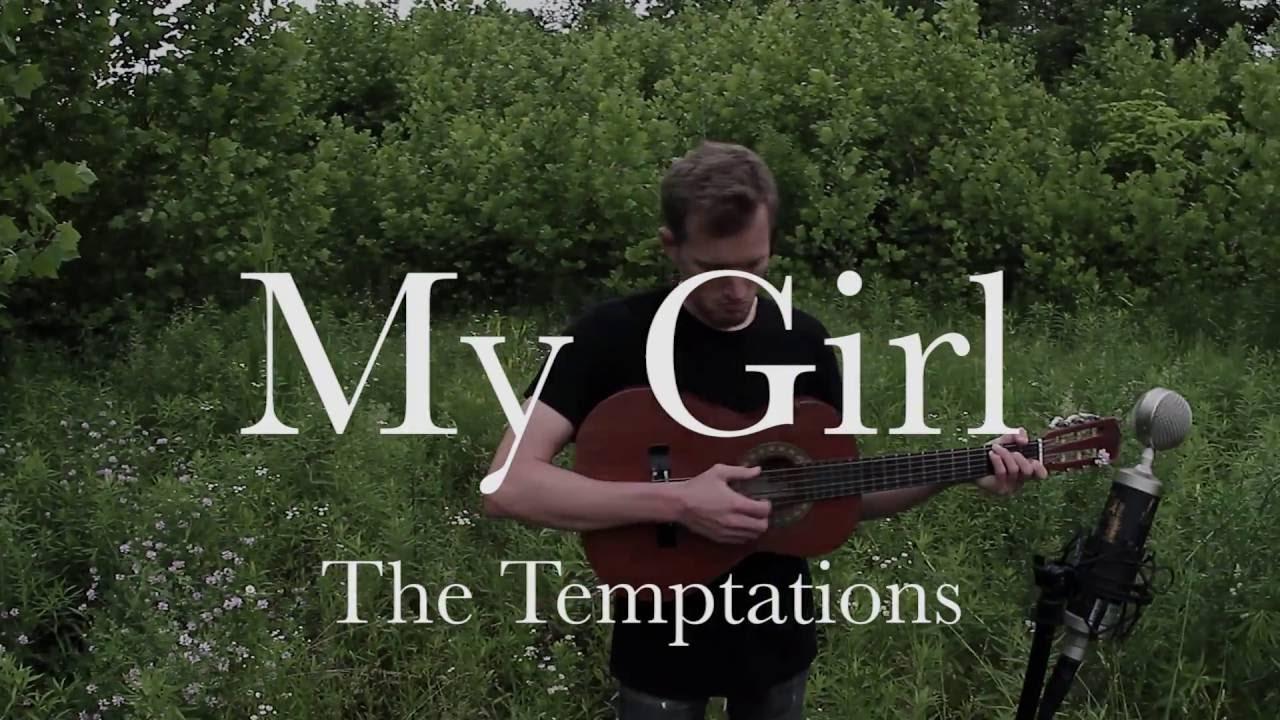 My Girl The Temptations Acoustic Cover Christopher Burkholder