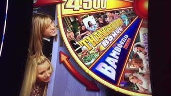 Friends slot- 3 max bet bonuses