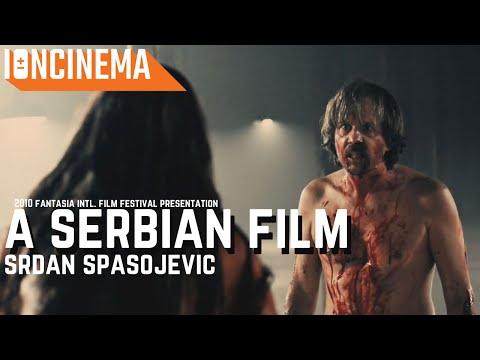 A Serbian Film : 2010 Fantasia Int. Film Festival Post Screening Q&A