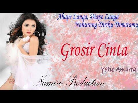 GROSIR CINTA. Voc Yatie Amara D'Academi. By Namiro Production. Lagu Tapsel Terbaru 2018