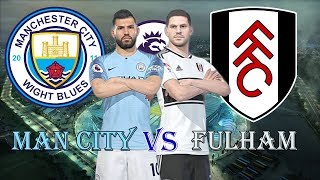Man City vs Fulham | England Premier League 2018/19 - Gameweek 5 | Gameplay PC