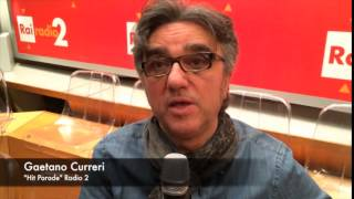 Gaetano curreri parla del suo programma su radio2