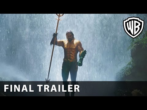 AQUAMAN – Final Trailer – Warner Bros. UK
