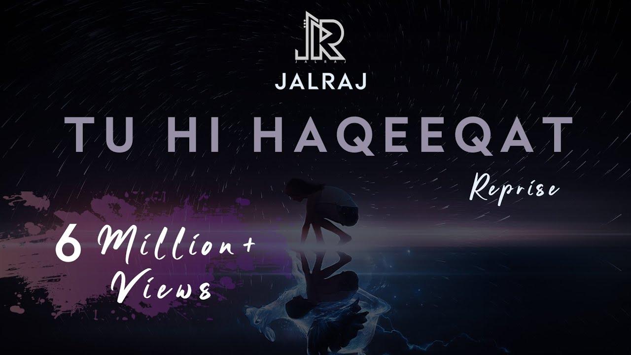 Download Tu Hi Haqeeqat (Reprise)   JalRaj   Emraan Hashmi   Javed Ali   Latest Hindi Cover 2020