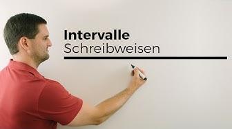 Intervalle, Schreibweisen, Mengen, Bereiche, Klammern | Mathe by Daniel Jung