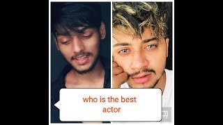 Sanket Singh VS Hasnain Khan musically and Tik Tok video | who is the best actor