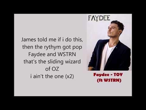 Faydee - TOY ft WSTRN (lyrics)