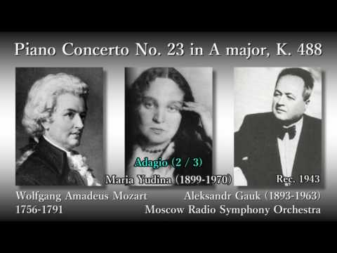 Mozart: Piano Concerto No. 23, Yudina & Gauk (1943) モーツァルト ピアノ協奏曲第23番 ユーディナ